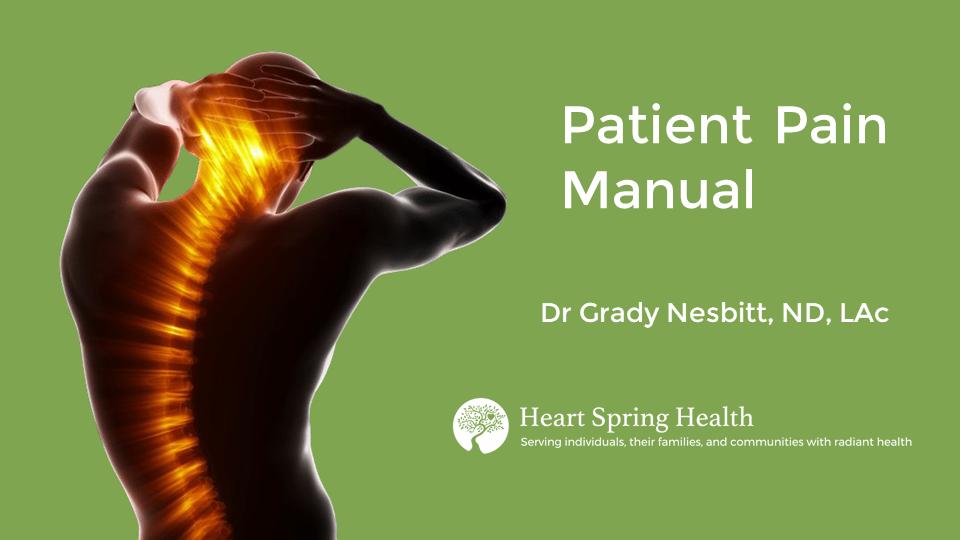 Dr Grady Nesbitt Patient Pain Manual